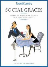 Social Graces: Town and Country Social Graces : Words of Wisdom on Civility in …