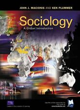 Sociology: A Global Introduction,John J. Macionis, Prof Ken Plummer