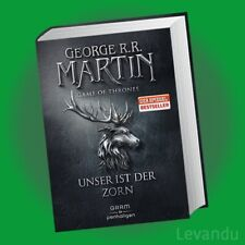 GAME OF THRONES - UNSER IST DER ZORN | GEORGE R.R. MARTIN | Fantasy-Saga Band 2