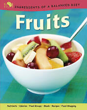 Fruits (Ingredients of a Balanced Diet), New, Rachel Eugster Book