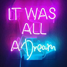"New It Was All A Dream Neon Light Sign Lamp Beer Pub Acrylic 14"" Real Glass Gift"