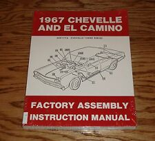 1967 Chevrolet Chevelle & El Camino Factory Assembly Instruction Manual 67