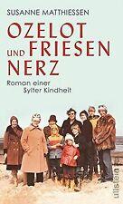 Ozelot und Friesennerz: Roman einer Sylter Kindheit von ... | Buch | Zustand gut