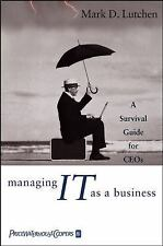 Mark D. Lutchen~MANAGING IT AS A BUSINESS~SIGNED 1ST(1)/DJ~NICE COPY