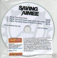 (465Q) Saving Aimee, We're The Good Guys - DJ CD