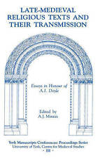 Late-Medieval Religious Texts and their Transmission: Essays in Honour of A.I. D