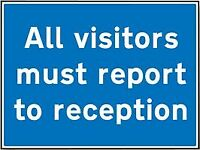 SIGN VISITORS REPORT RECEPTION RP Personal Protection & Site Safety - GR75484