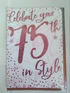 Ladies 75 Birthday 'Celebrate your 75th in Style'. Fantastic Card For Female