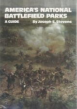 AMERICA'S NATIONAL BATTLEFIELD PARKS, A GUIDE by STEVENS - REFERENCE BOOK