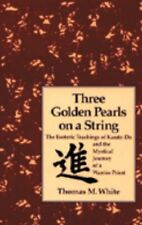Three Golden Pearls on a String: The Esoteric Teac