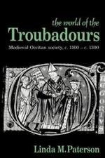 The World of the Troubadours/Paterson AN Fine TPB Cam.U