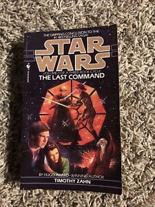 Star Wars: The Last Command by Timothy Zahn, Vol. 3 Of Thrawn Trilogy