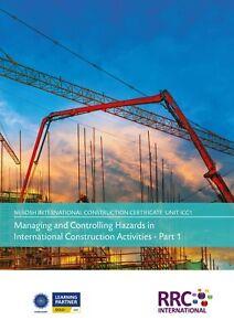 RRC Study Text: NEBOSH International Construction Certificate: Unit ICC1