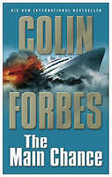 The Main Chance by Forbes, Colin (Paperback book, 2006)