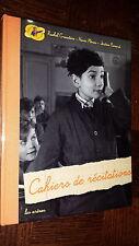 CAHIERS DE RECITATIONS - 2006 - Ecole d'autrefois