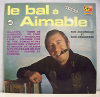 """33 tours AIMABLE Disque Vinyle LP 12"""" LE BAL Vol. 1 Musette MONDIO MUSIC 37"""