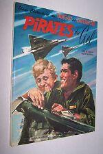 Tanguy et Laverdure Pirates du ciel première édition 1967 en bel état Uderzo