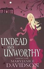 Undead And Unworthy: Number 7 in series by MaryJanice Davidson New