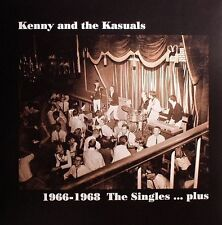 KENNY AND THE KASUALS: 1966-1968 The singles plus Missing Vinyl Records LP MV003