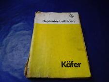 Reparaturleitfaden VW Käfer Typ 11 13 15 Ausgabe Juli 1975 Original kein Reprint