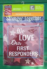 New-We Love Our First Responders Garden Flag Reversible 100% Nylon Free shipping