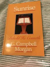 Sunrise: Behold, He Cometh!. Morgan, Campbell