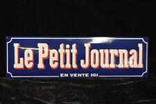 PLAQUE LE PETIT JOURNAL EN TÔLE EMAILLEE