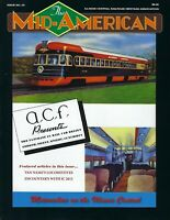Mid-American: ILLINOIS CENTRAL Railroad Heritage Assn Publication, #25, 2019 NEW