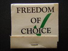 FREEDOM OF CHOICE FAIR GO LTD FOR CIVIL LIBERTIES 02 6331518 MATCHBOOK