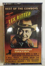 Tex Ritter * Conversation with a Gun * Best of the Cowboys * MC Musikkassette