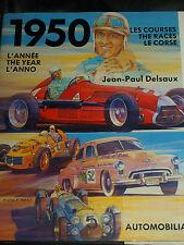 1950 L`ANNEE THE YEAR LE COURSE JEAN PAUL DELSAUX FARINA FAGIOLA ALBERTO ASCARI