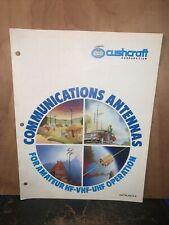 Cush Craft Corporation -Catalog- A-9 Vintage. Amateur Operation Antennas.