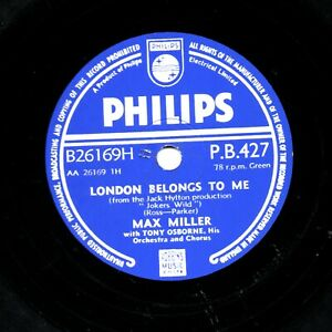 MAX MILLER 78 LONDON BELONGS TO ME / SOMETHING MONEY CAN'T BUY  PHILIPS PB 427 E