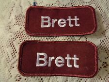 BRETT Embroidered Name Patches Patch Maroon & White 4 Shirt or Uniform Sew On