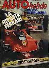 AUTO HEBDO n°154 du 8 Mars 1979 GP AFRIQUE du SUD LISTER JAGUAR 604 D turbo