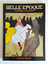 """ BELLE EPOQUE POSTERS & GRAPHICS "" RARE 1ST EDTN VTG 1978 COLLECTOR'S ART BOOK"