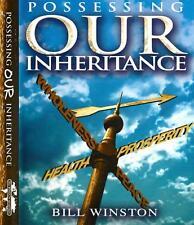 Possessing Our Inheritance -Taking Ownership - Volume 1 - Bill Winston - 4 CDs