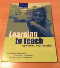 Learning To Teach -New Times,New Practices