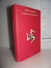 LIBRO Andrea Camilleri LA PAURA DI MONTALBANO 2^ed.2002☺