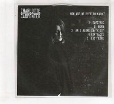 (HF589) Charlotte Carpenter, How Are We Ever To Know? - 2016 DJ CD