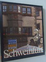 Bildband == Schweinfurt  /Geschichte /Stadtbild /Kultur/  Umland  == Chronik