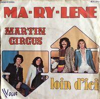 "Martin Circus - Ma-Ry-Lene - Vinyl 7"" 45T (Single)"