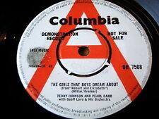 "TEDDY JOHNSON & PEARL CARR - THE GIRLS THAT BOYS DREAM ABOUT  7"" VINYL DEMO"