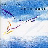 DE BURGH Chris - Spark to a flam : the very best of - CD Album
