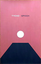 TYCHO Epoch 2017 Ltd Ed RARE New Poster Display +FREE Dance Indie Rock Poster!