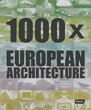 1000x European Architecture by Braun Publishing AG (Hardback, 2011)