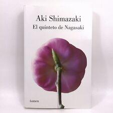 El quinteto de Nagasaki / Nagasaki's Quintet Aki Shimazaki Paperback (Spanish)