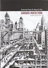 CHICAGO - NUEVA YORK TEORíA, ARTE Y ARQUITECTURA ENTRE LOS S