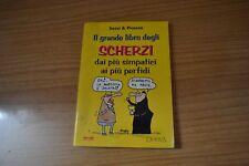 Sassi e Picozze Il Grande libro degli Scherzi Dai più simpatici ai più perfidi