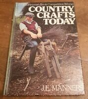 J. E. Manners - Country Crafts Today
